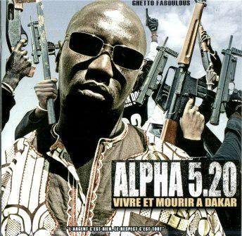 Musique(Rap FR): Vivre ou mourir à Dakar [Alpha 5.20]